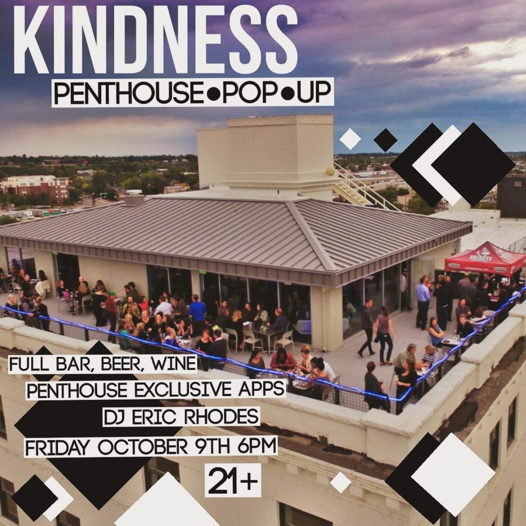 Kindness Penthouse Pop Up Flyer